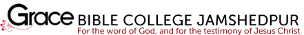 Grace Bible College Jamshedpur